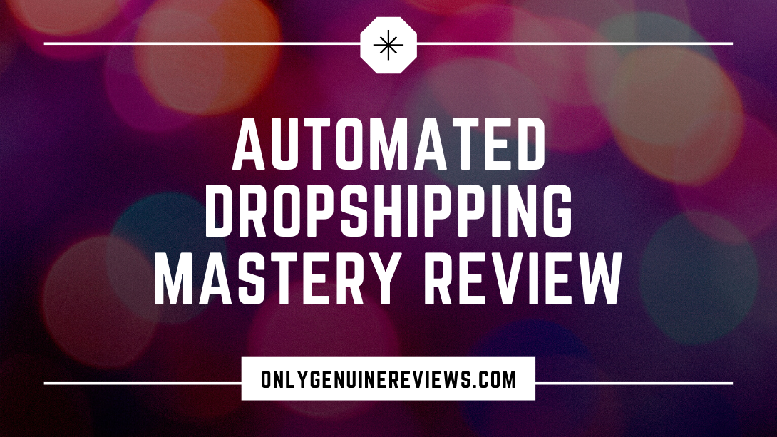 Automated Dropshipping Mastery Review Carl ParnellCourse