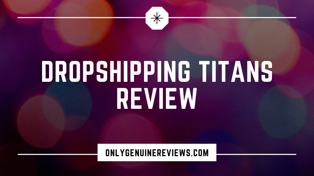 Dropshipping Titans Review Paul Joseph Course