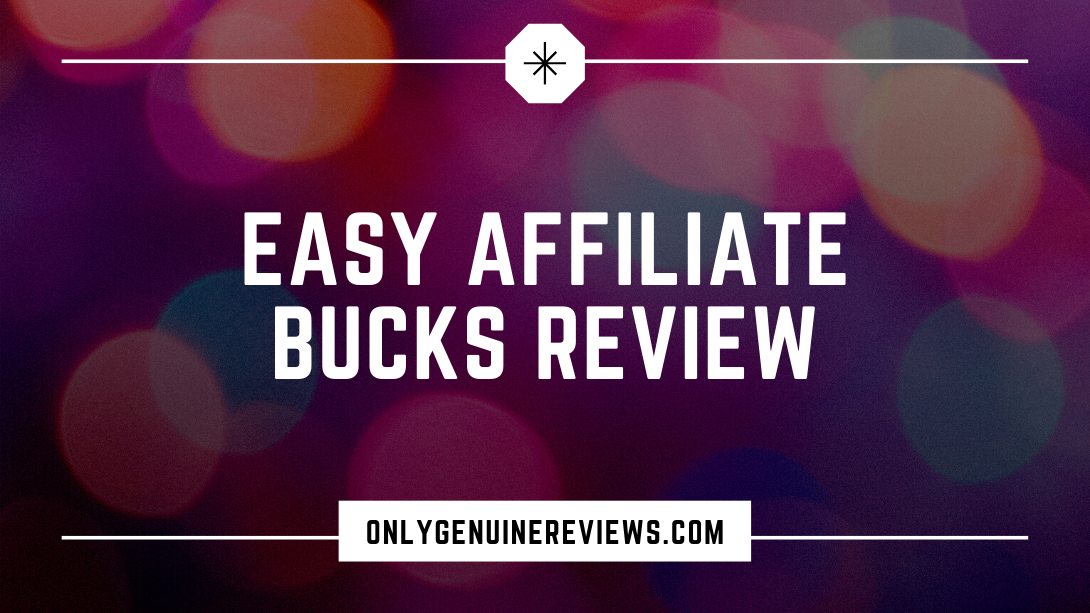 Easy Affiliate Bucks Review Brko Banks Course
