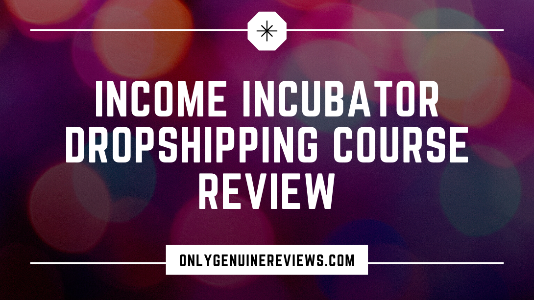 Income Incubators Dropshipping Course Review Jeet Banerjee Course