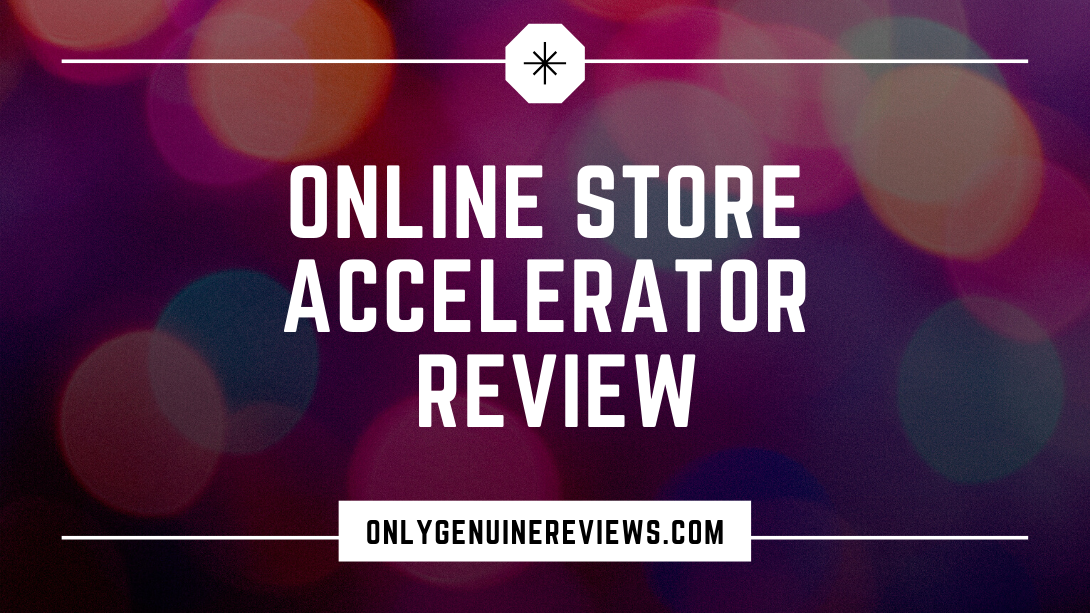 Online Store Accelerator Review Will Haimerl Course