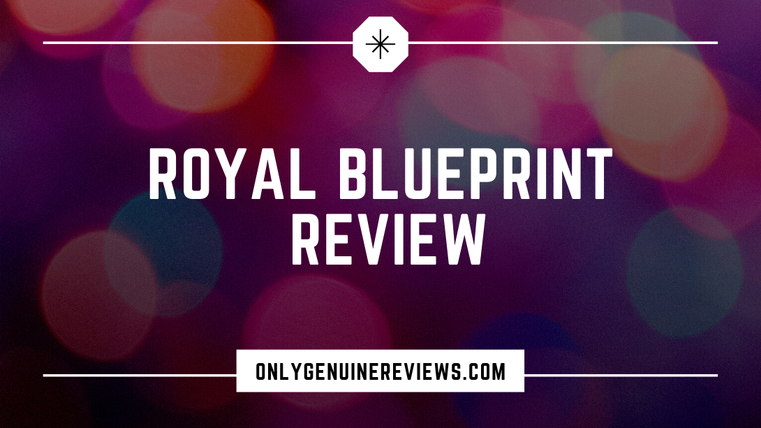 Royal Blueprint Review King CommCourse