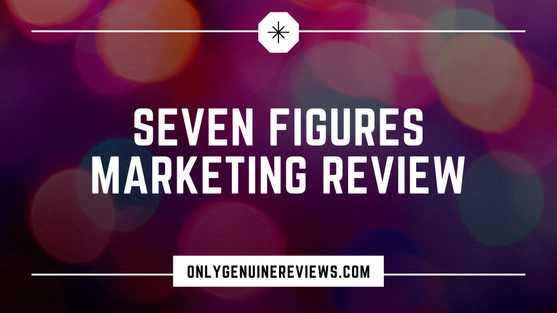Seven Figures Marketing Review JT Course