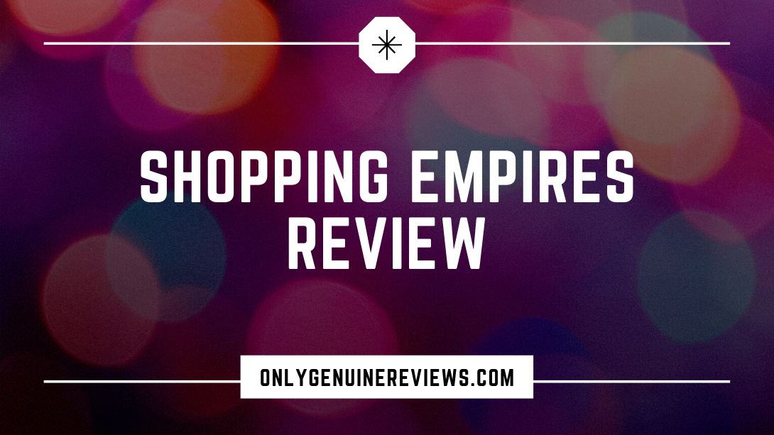 Shopping Empires Review Karianne GagnonCourse