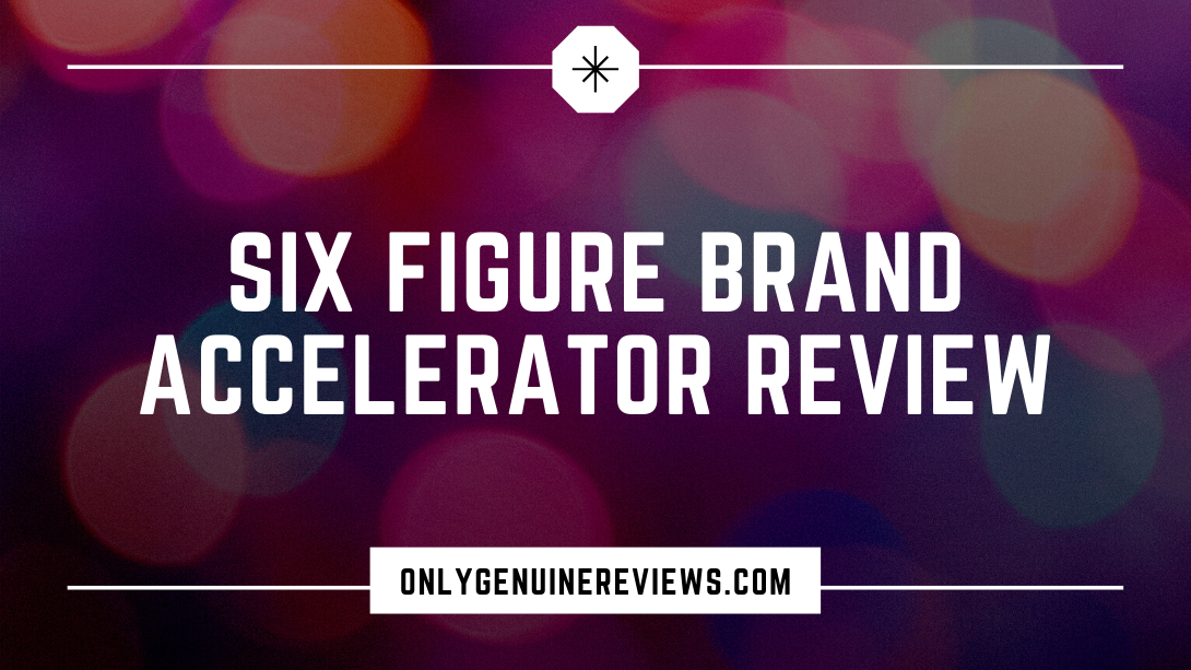 Six Figure Brand Accelerator Review Eli Dangerfield Course