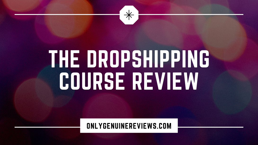 The Dropshipping Course Review Biaheza Course