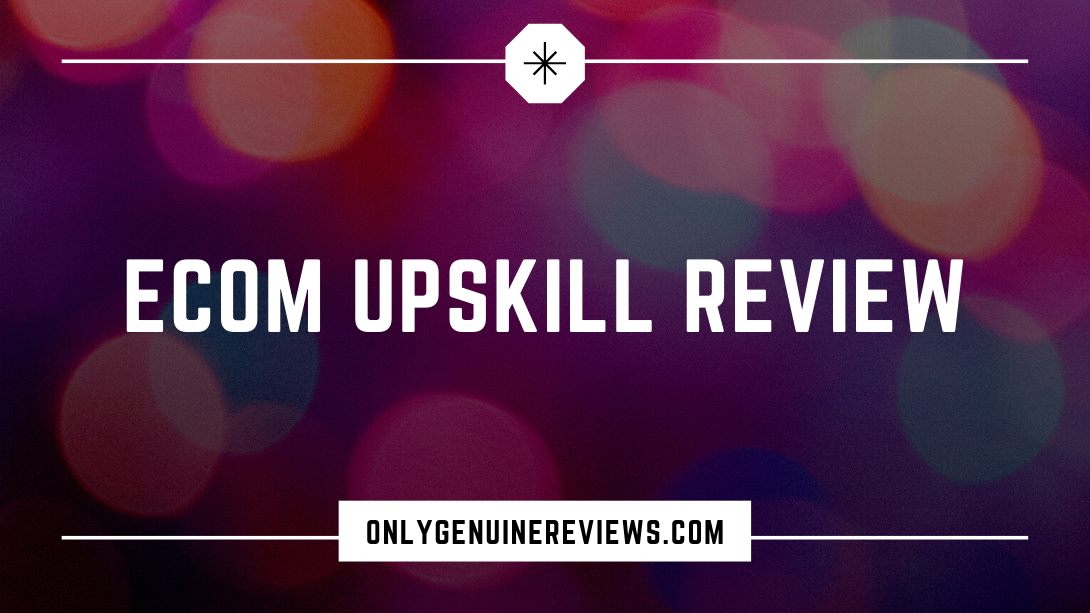 eCom Upskill Review Jack Bloomfield Course