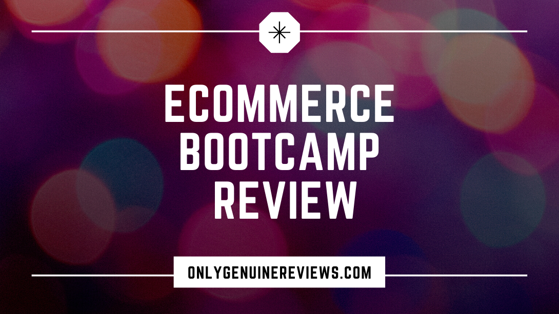 eCommerce Bootcamp Review Justin CenerCourse