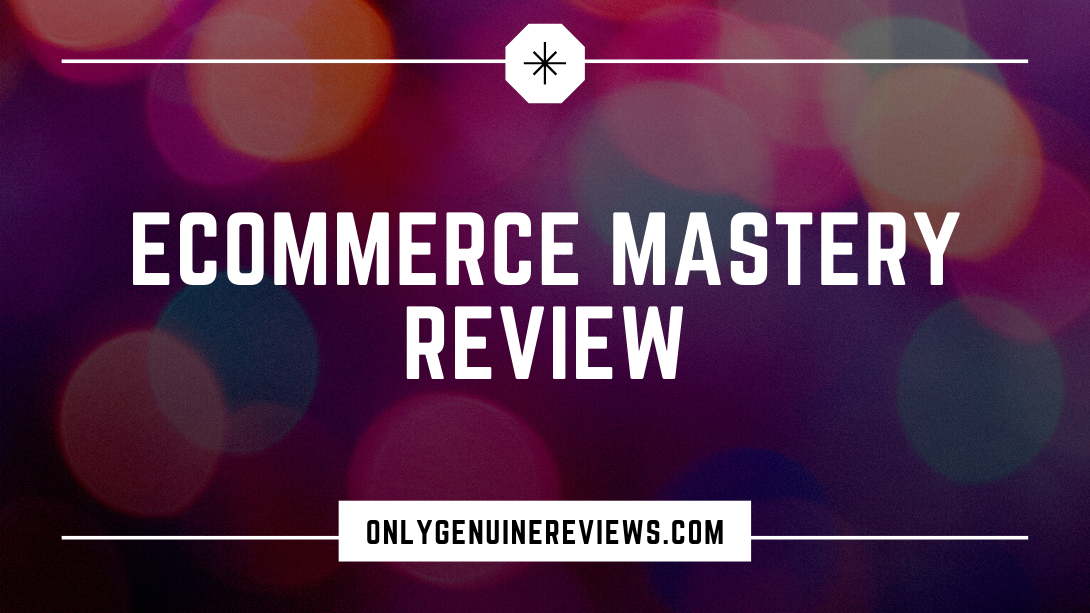 eCommerce Mastery Review Zach Inman Course